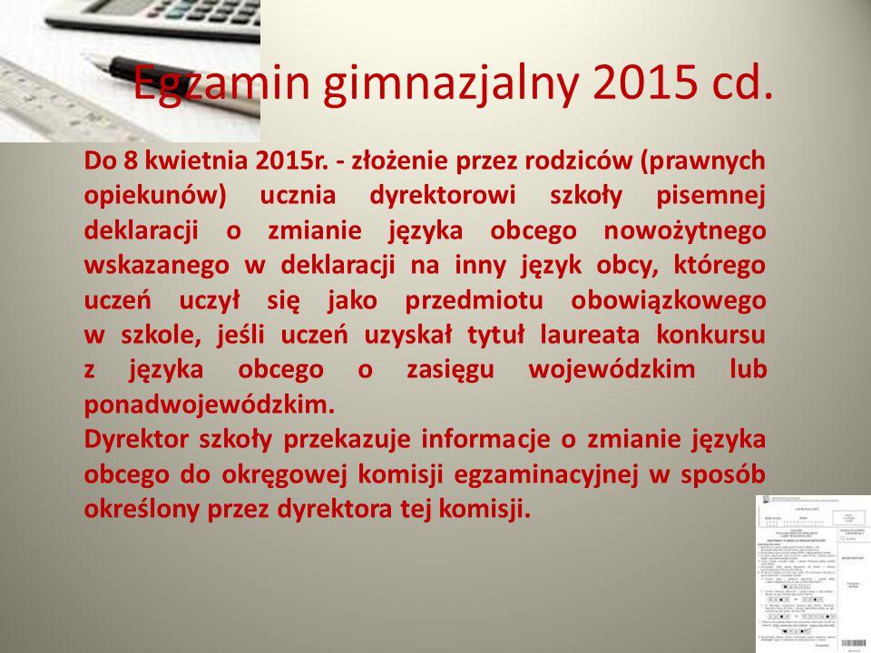 Egzamin gimnazjalny 2015 cd.