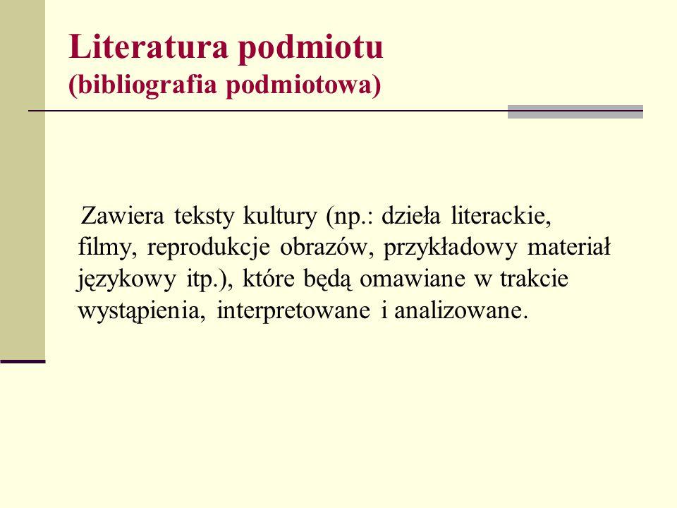 Literatura podmiotu (bibliografia podmiotowa)