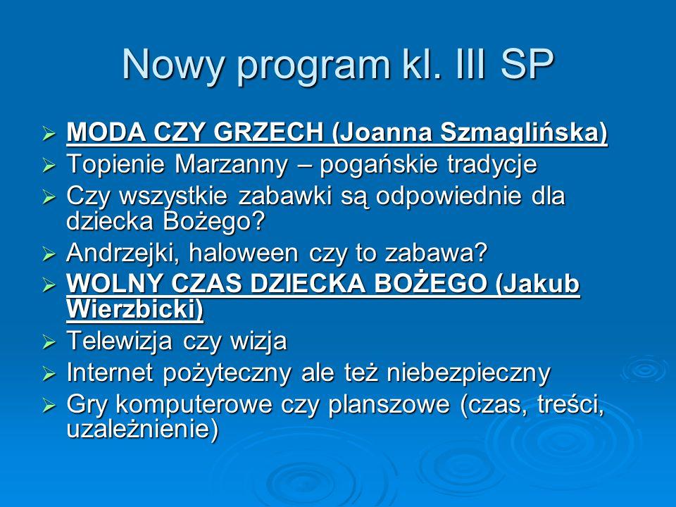 Nowy program kl. III SP MODA CZY GRZECH (Joanna Szmaglińska)