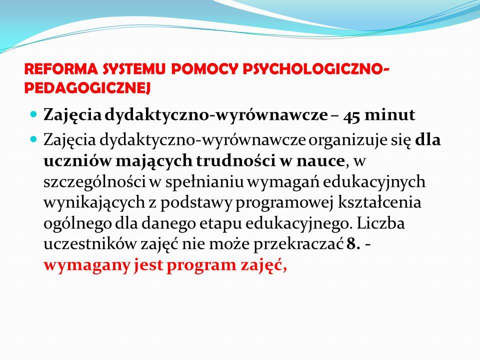 REFORMA SYSTEMU POMOCY PSYCHOLOGICZNO-PEDAGOGICZNEJ