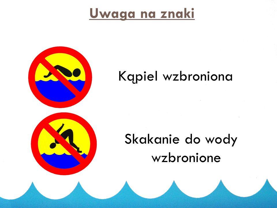 Skakanie do wody wzbronione