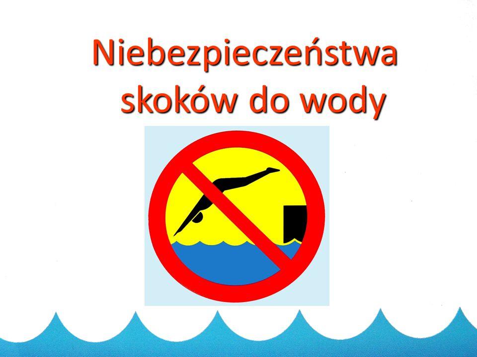 Niebezpieczeństwa skoków do wody
