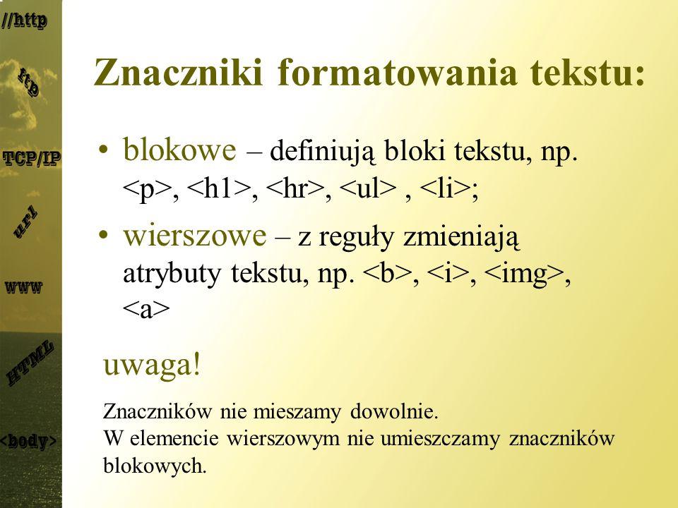 Znaczniki formatowania tekstu: