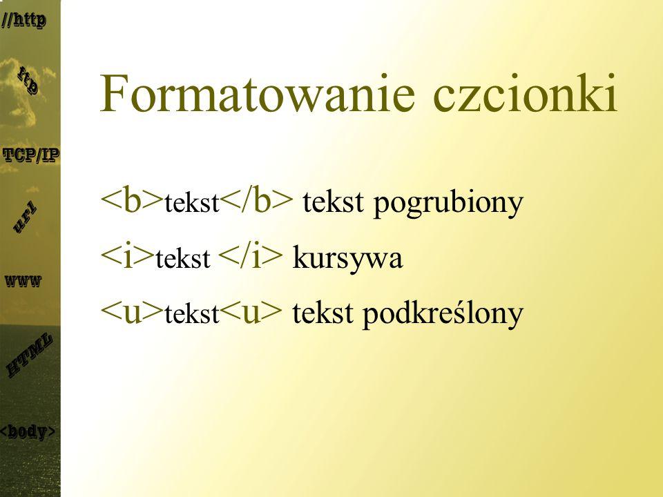 Formatowanie czcionki