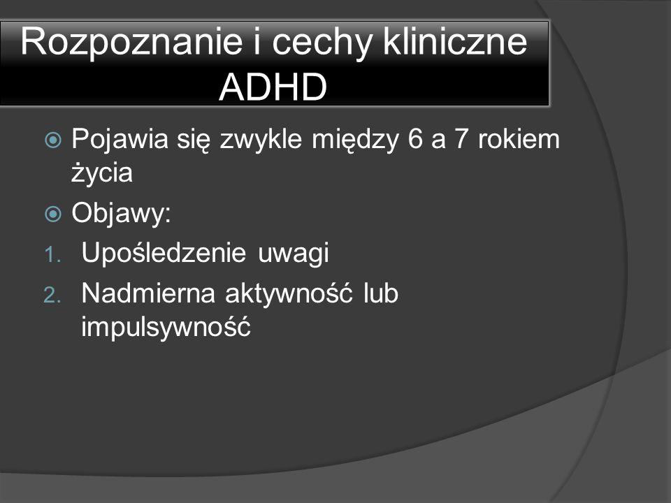 Rozpoznanie i cechy kliniczne ADHD