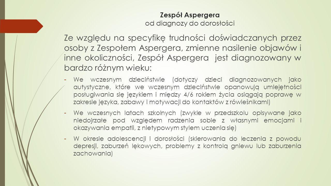 Zespół Aspergera od diagnozy do dorosłości