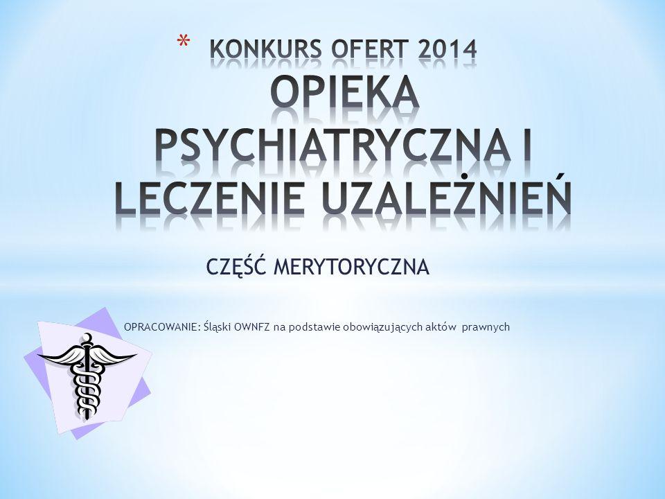 KONKURS OFERT 2014 OPIEKA PSYCHIATRYCZNA I LECZENIE UZALEŻNIEŃ