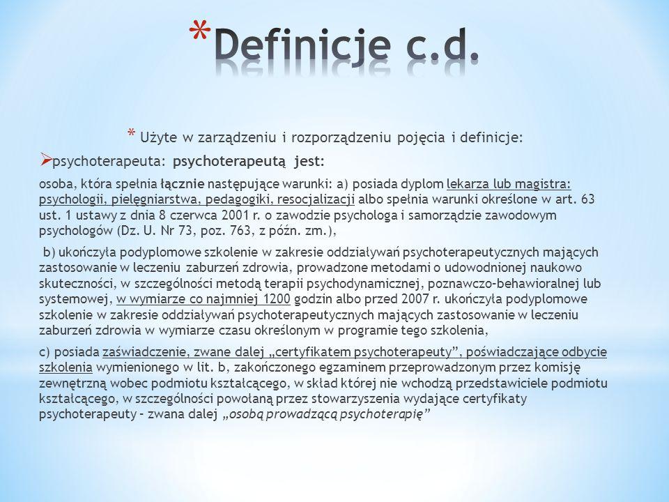 Użyte w zarządzeniu i rozporządzeniu pojęcia i definicje: