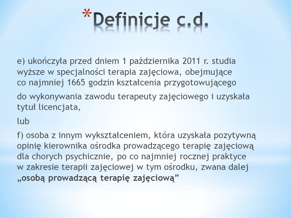 Definicje c.d.
