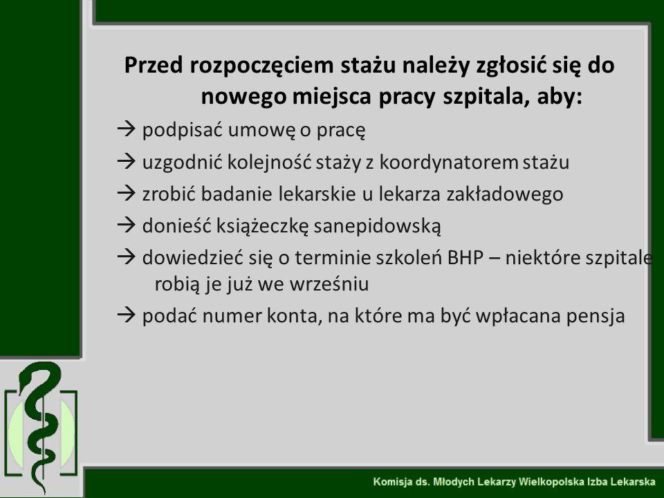 Kariera lekarza Lek. Marcin Żytkiewicz. Przed rozpoczęciem stażu należy zgłosić się do nowego miejsca pracy szpitala, aby: