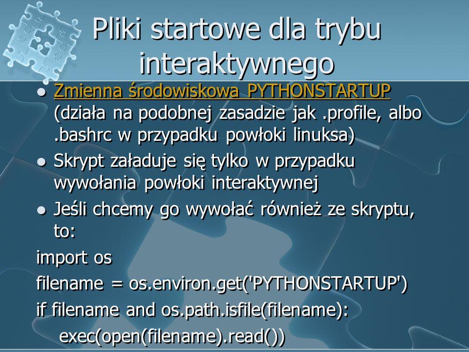 Pliki startowe dla trybu interaktywnego