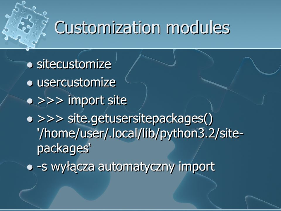 Customization modules