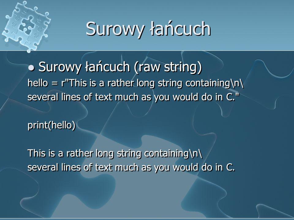 Surowy łańcuch Surowy łańcuch (raw string)