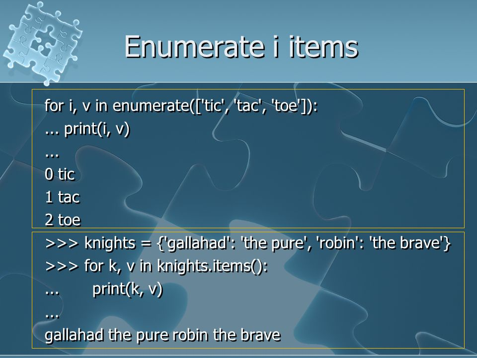 Enumerate i items