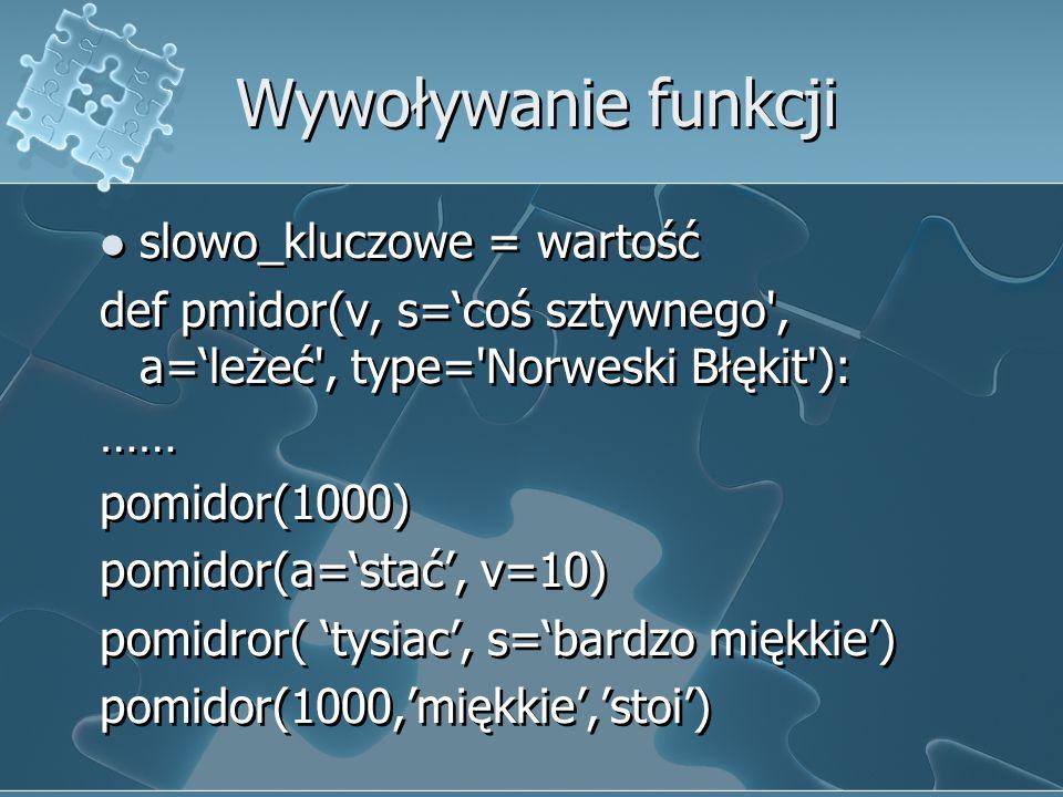 Wywoływanie funkcji slowo_kluczowe = wartość