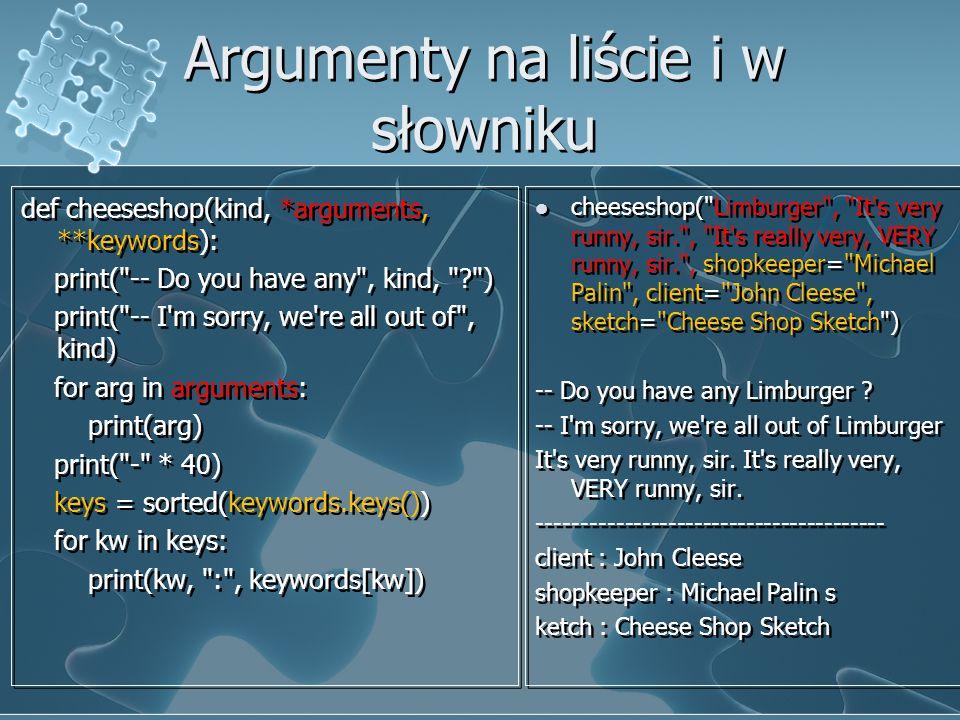 Argumenty na liście i w słowniku