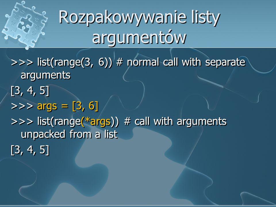 Rozpakowywanie listy argumentów