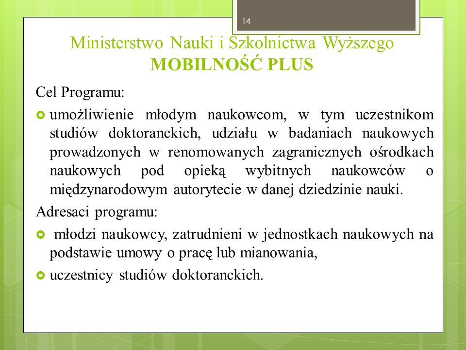 Ministerstwo Nauki i Szkolnictwa Wyższego MOBILNOŚĆ PLUS