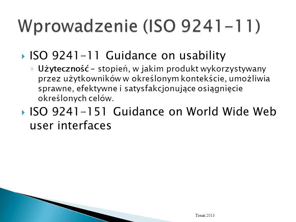 Wprowadzenie (ISO 9241-11) ISO 9241-11 Guidance on usability