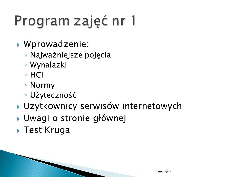 Program zajęć nr 1 Wprowadzenie: Użytkownicy serwisów internetowych