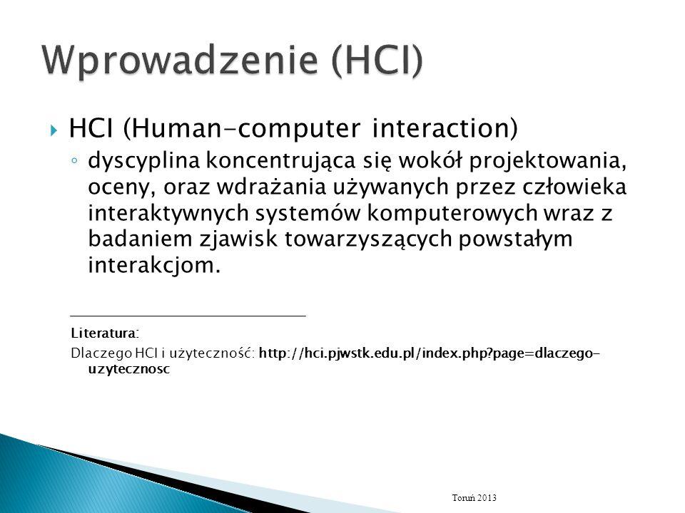 Wprowadzenie (HCI) HCI (Human-computer interaction)