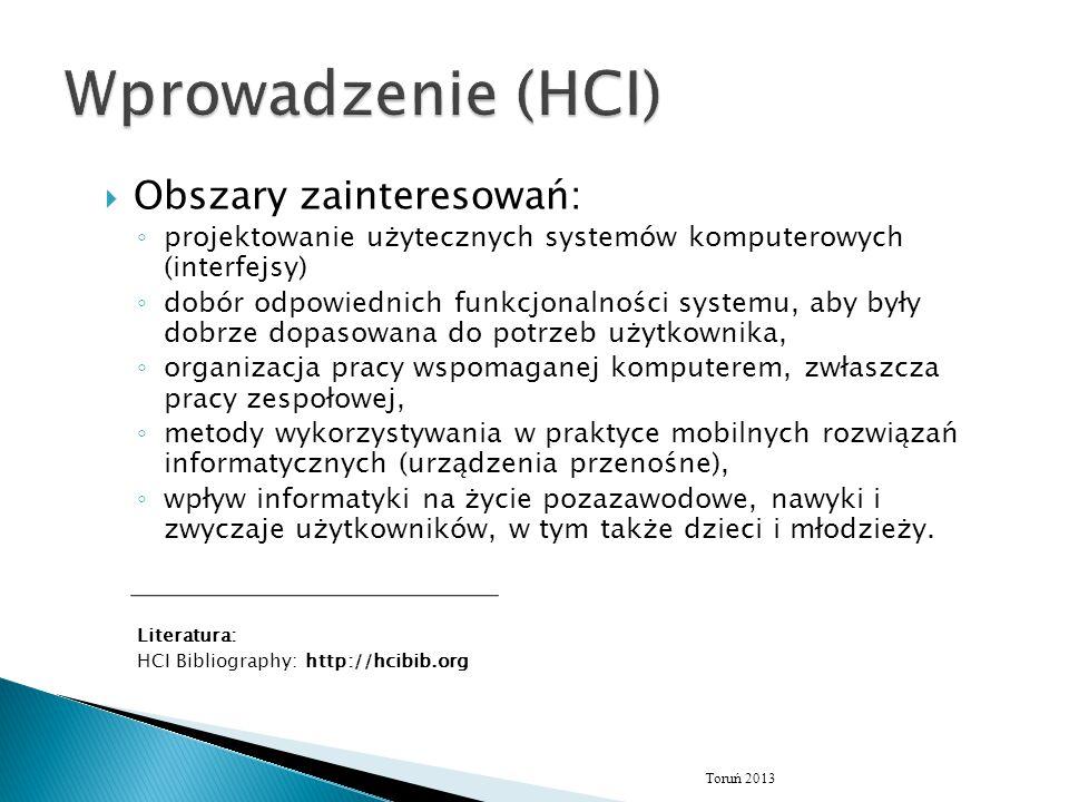 Wprowadzenie (HCI) Obszary zainteresowań:
