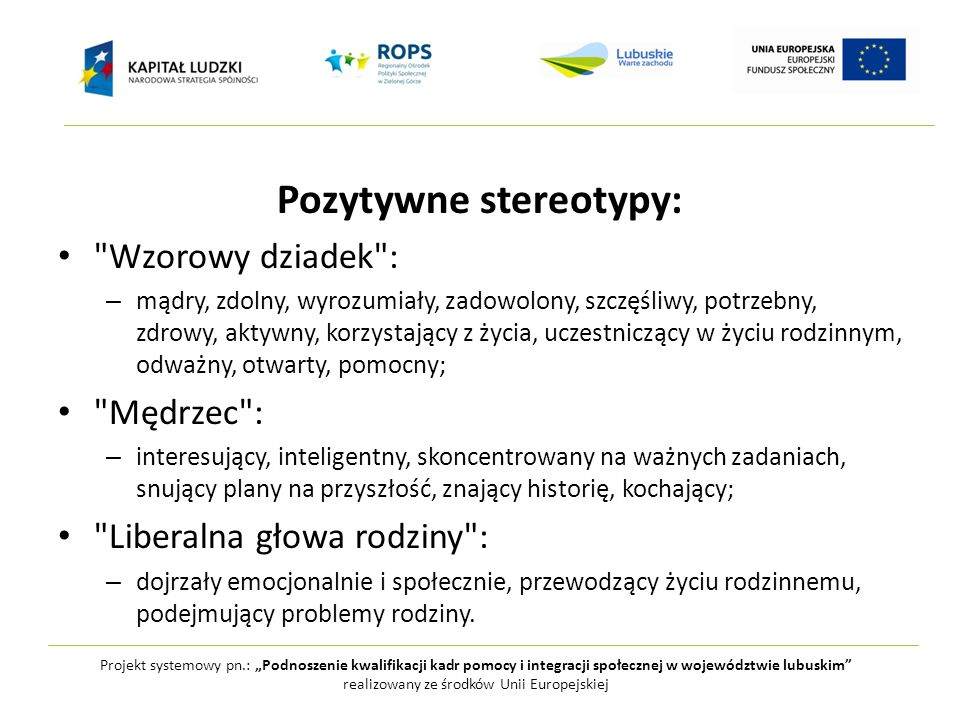 Pozytywne stereotypy: