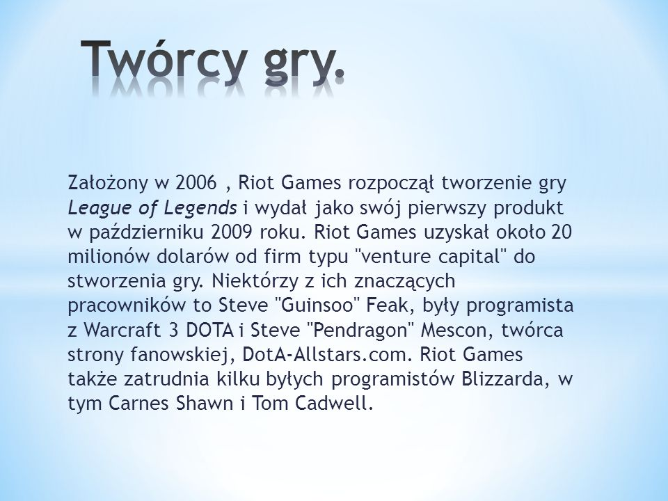 Twórcy gry.