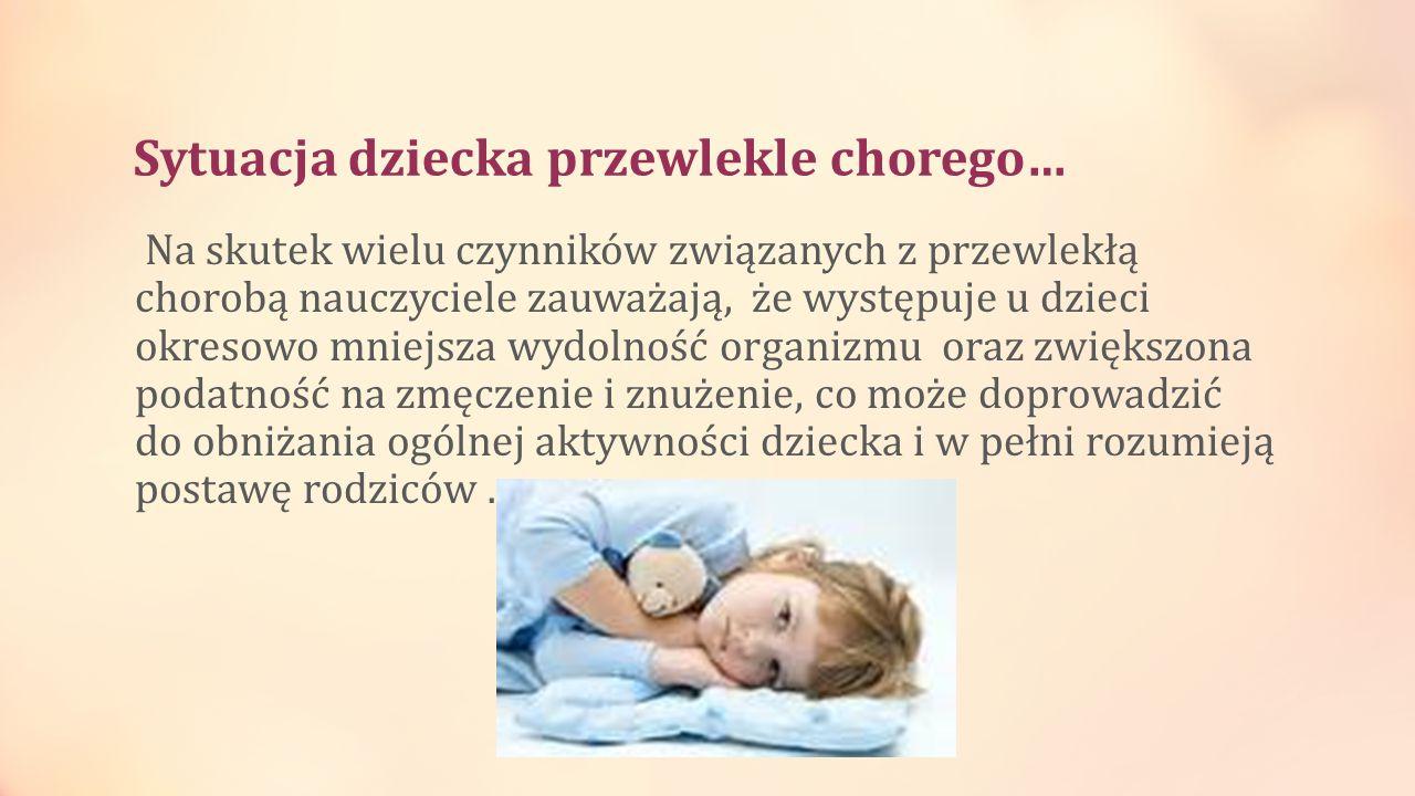 Sytuacja dziecka przewlekle chorego…