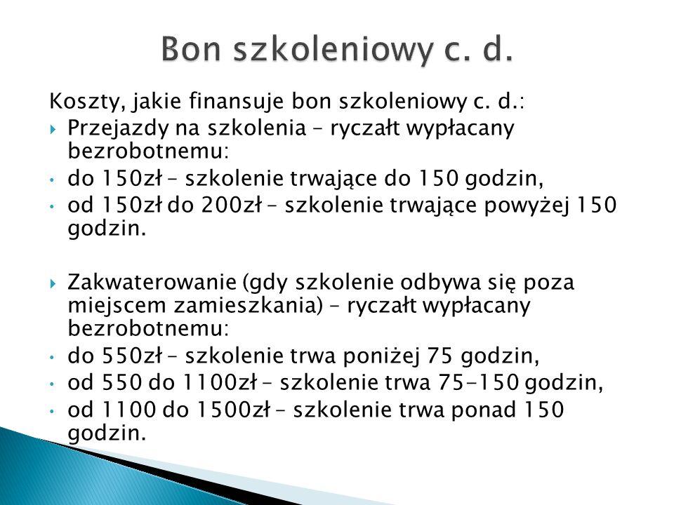 Bon szkoleniowy c. d. Koszty, jakie finansuje bon szkoleniowy c. d.: