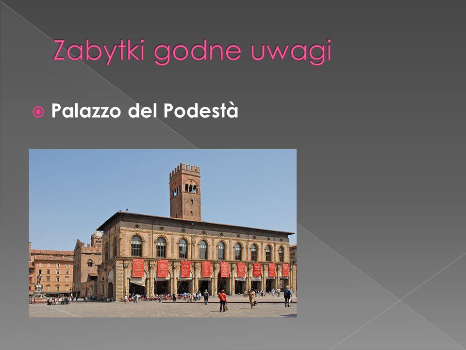 Zabytki godne uwagi Palazzo del Podestà