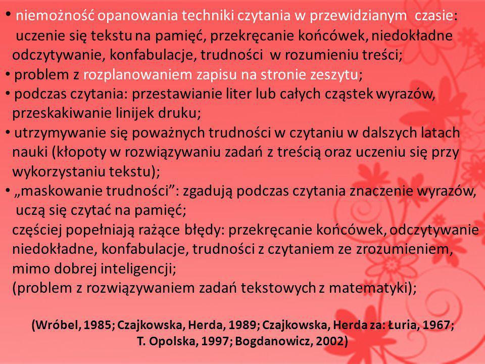 T. Opolska, 1997; Bogdanowicz, 2002)
