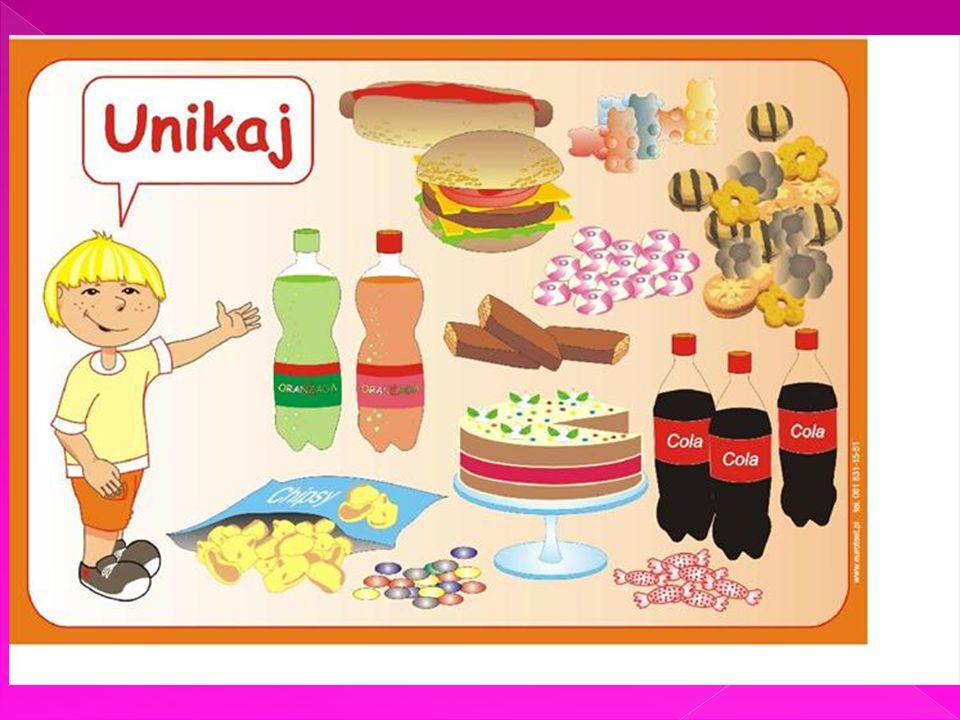Unikajmy jedzenia słodyczy, napoi i fast food.