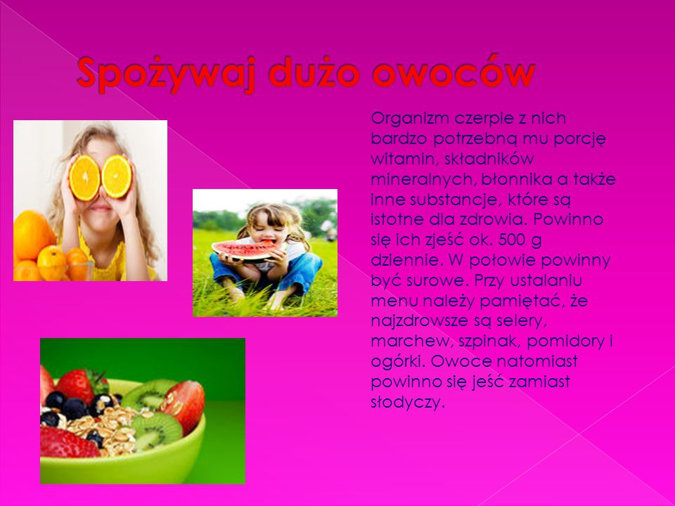 Spożywaj dużo owoców