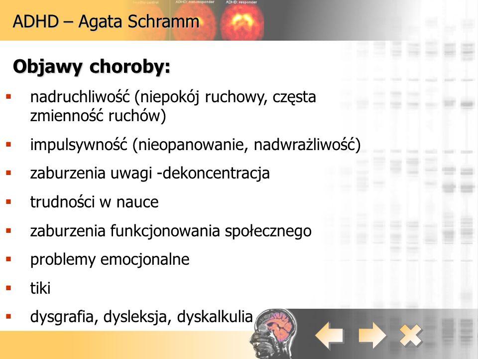 Objawy choroby: ADHD – Agata Schramm