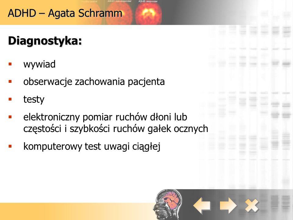 Diagnostyka: ADHD – Agata Schramm wywiad
