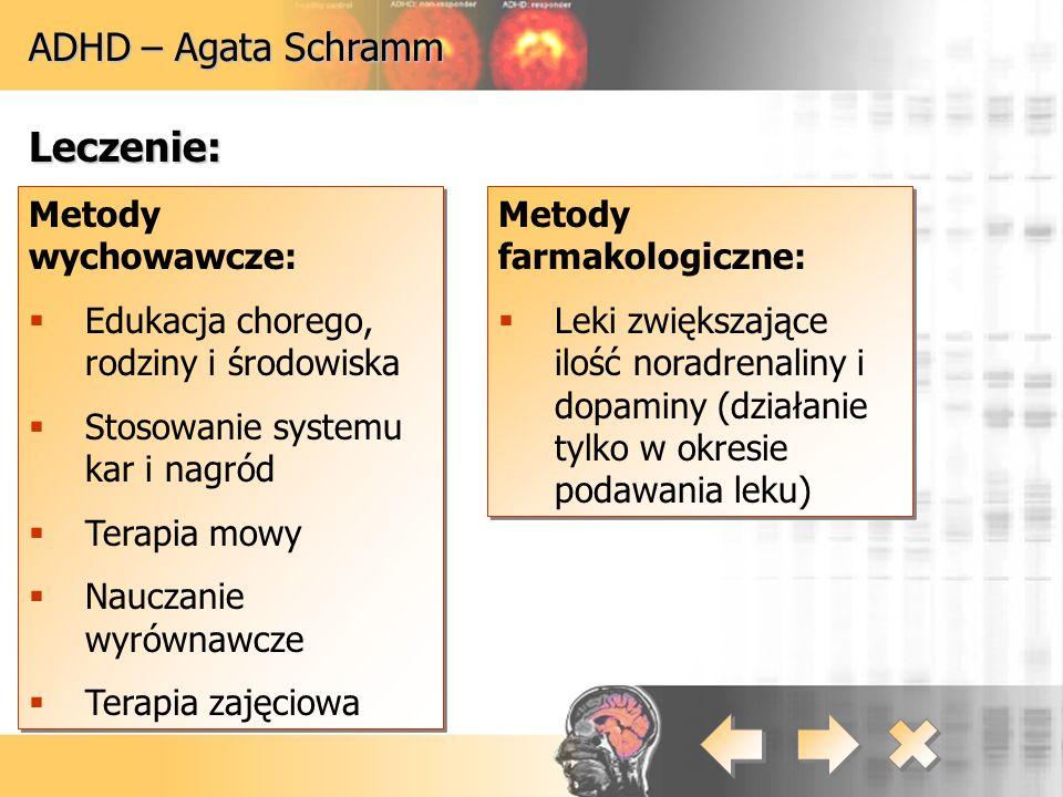 Leczenie: ADHD – Agata Schramm Metody wychowawcze: