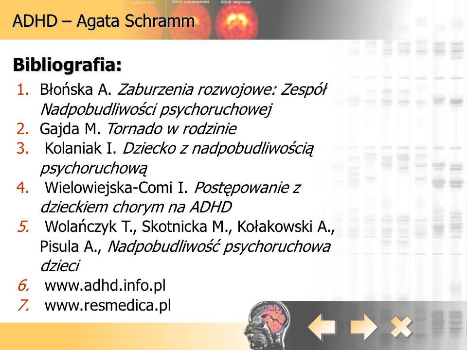 Bibliografia: ADHD – Agata Schramm