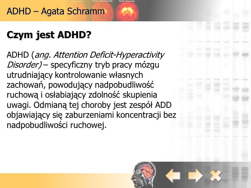 Czym jest ADHD ADHD – Agata Schramm