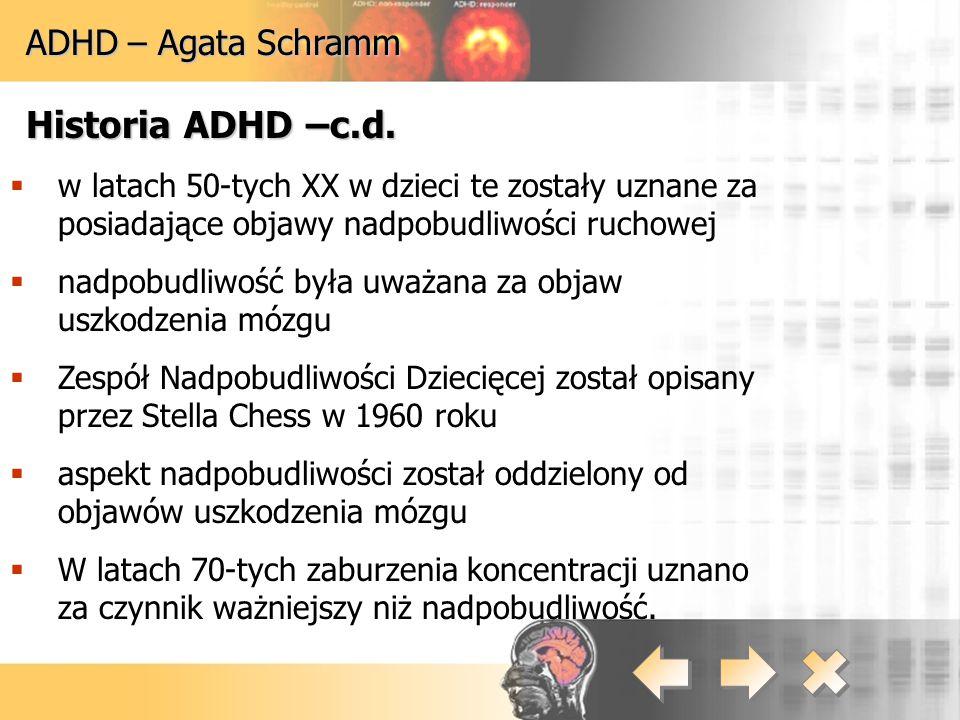 Historia ADHD –c.d. ADHD – Agata Schramm