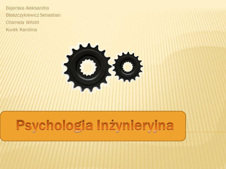 Psychologia Inżynieryjna