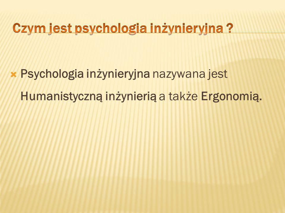 Czym jest psychologia inżynieryjna
