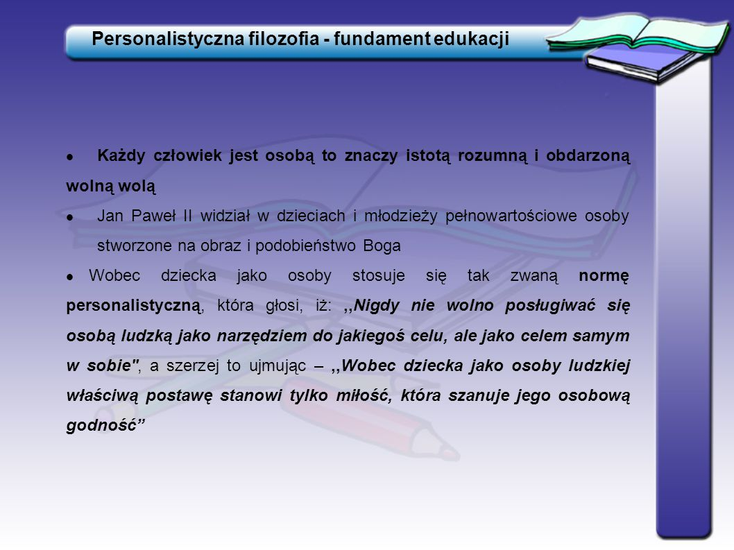 Personalistyczna filozofia - fundament edukacji