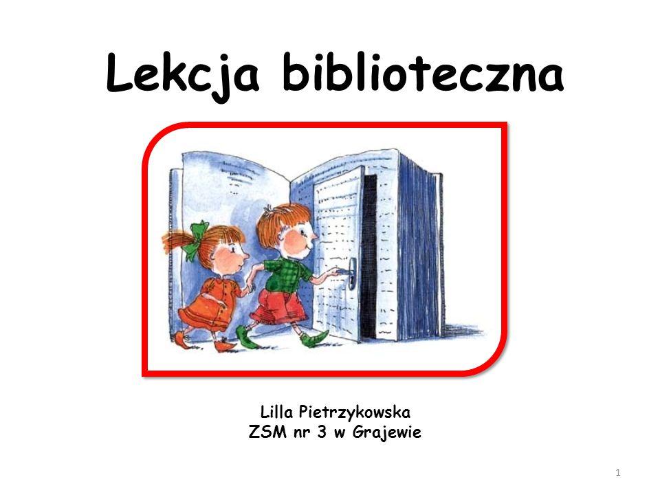 Lekcja biblioteczna Lilla Pietrzykowska ZSM nr 3 w Grajewie