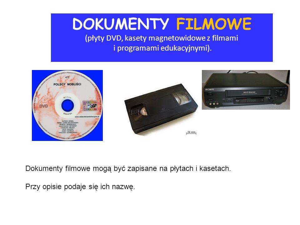 DOKUMENTY FILMOWE (płyty DVD, kasety magnetowidowe z filmami