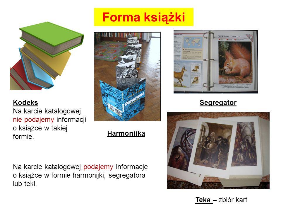 Forma książki Kodeks. Na karcie katalogowej nie podajemy informacji o książce w takiej formie.