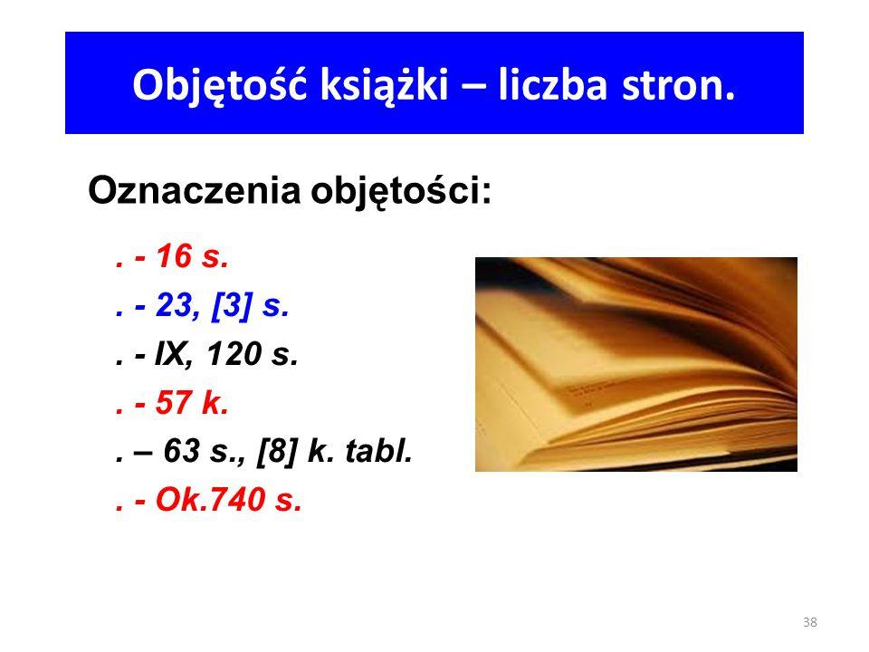 Objętość książki – liczba stron.
