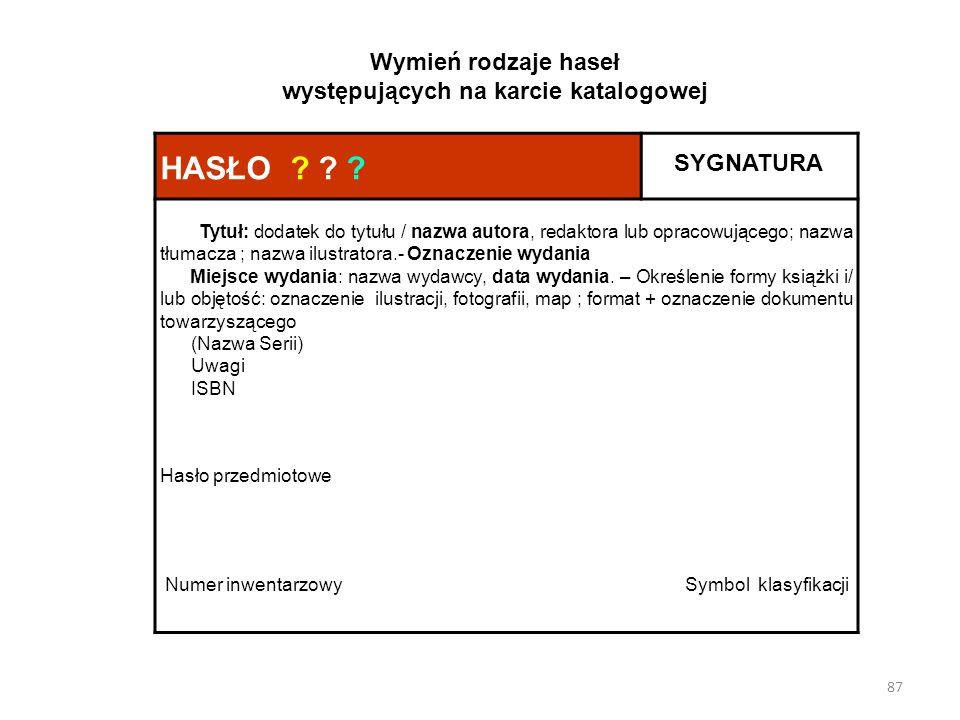 Wymień rodzaje haseł występujących na karcie katalogowej
