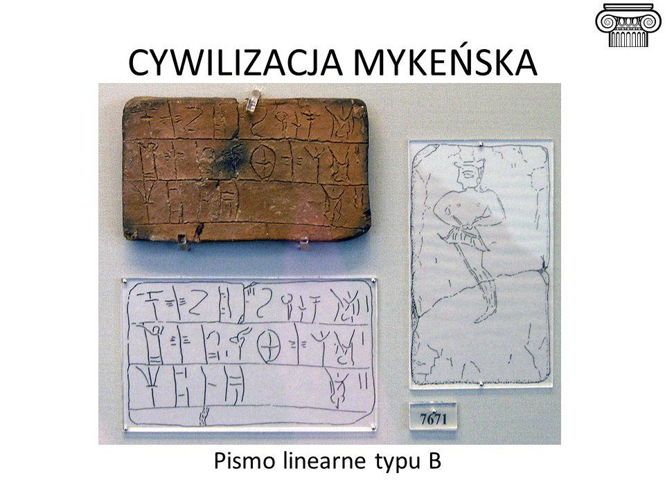 CYWILIZACJA MYKEŃSKA Pismo linearne typu B