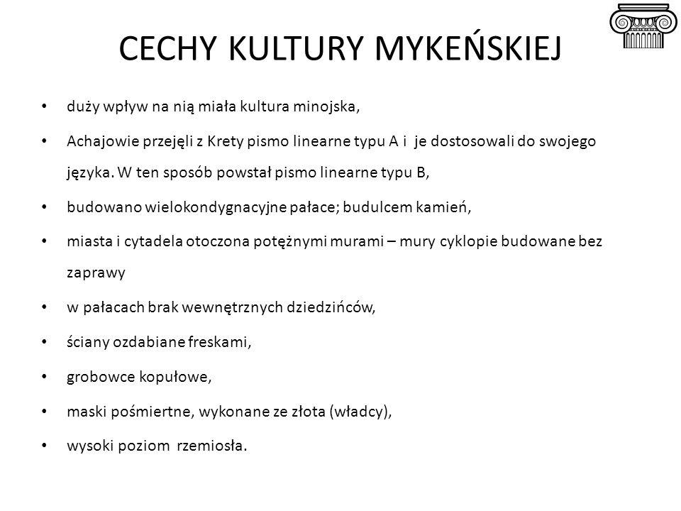 CECHY KULTURY MYKEŃSKIEJ